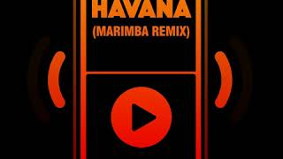 Havana (Marimba Remix) Ringtone