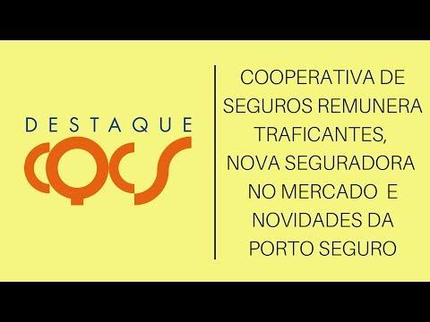 Imagem post: Cooperativa de Seguros remunera traficantes, nova Seguradora no mercado e novidades da Porto Seguro