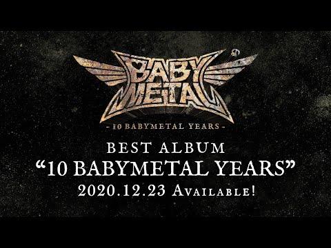 BABYMETAL - 10 BABYMETAL YEARS Teaser