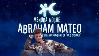 """Abraham Mateo estrena su single """"Old School"""" en Menuda Noche"""