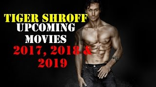 5 Upcoming Tiger Shroff  Movies in Next 3 Years 2017, 2018, 2019 Revealed width=