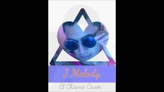 El Chisme JM J Melody video