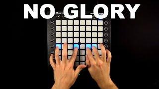 No Glory (ft. M.I.M.E & Drama B) // Launchpad Cover/Remix