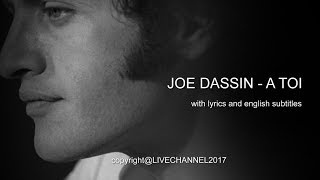 JOE DASSIN  - A TOI (FOR YOU) with lyrics and english subtitles