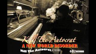 "Kill The Autocrat ""GIMMIE MORE"" Preview"
