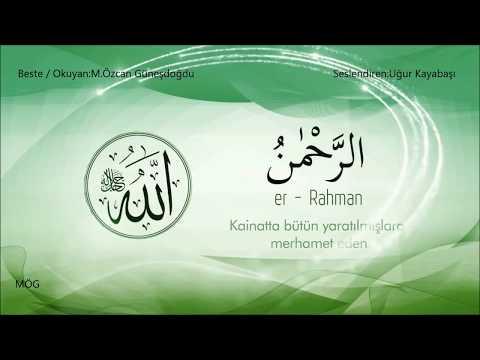 Esma'ül Hüsna - (Allah`ın (c.c) En Güzel İsimleri) ve Anlamı 2 - Mustafa Özcan Güneşdoğdu
