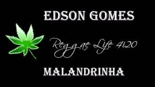 Edson Gomes - Malandrinha (Reggae Resistência - 1988)