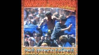 MARIO PEREYRA ERES MI BIEN