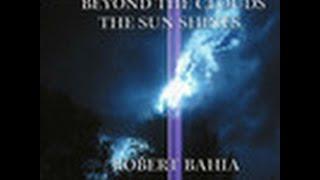 "ROBERT BAHIA ""THE SPIRIT OF JESUS CHRIST"""