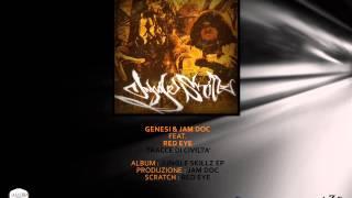 Genesi&JamDoc - Tracce Di Civiltà Feat. Red Eye [Kmaiuscola] (Jungle skillz EP)