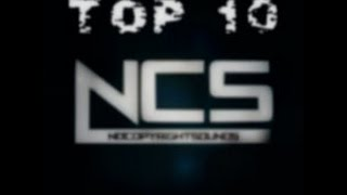 Top 10 NoCopyrightSounds (NCS) Songs of 2016-2017
