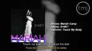 Letra Traducida Touch My Body de Mariah Carey