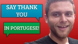 How do you say Thank You in Portuguese