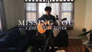 Missing You - A John Waite Cover
