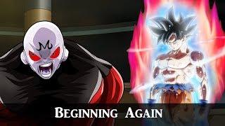 Dragon Ball Super 「 AMV 」- Beginning Again