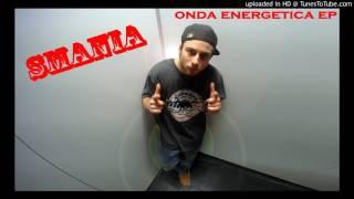 Smania feat.Kwar - Dal giorno uno