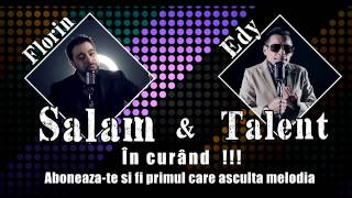 Florin Salam & Edy Talent - Sistemul Number One Promo 2017 ( By Victor Claudiu)