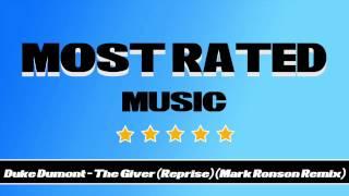 Duke Dumont - The Giver (Reprise) (Mark Ronson Remix) (Mark Knight's Killer Cut)