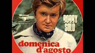 Bobby Solo - Domenica d'agosto (versione originale)