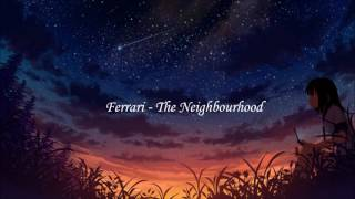 [ Nightcore - Ferrari - The Neighbourhood ]