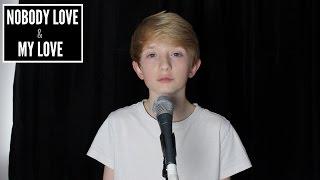Nobody Love & My Love - Tori Kelly & Sia Mashup - Cover By Toby Randall