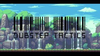 Dubstep Tactics [MUSIC] Dubstep, Fast, Awesome, Intense, epic, amazing music!