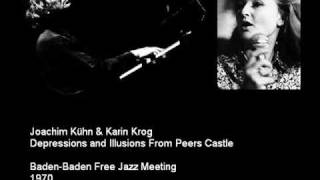 Joachim Kuhn and Karin Krog Depressions and Illusions From Peers Castle