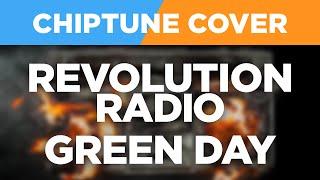 Revolution Radio - Green Day CHIPTUNE 8-BIT COVER