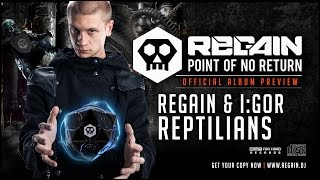Regain & I:Gor - Reptilians   Official Album Preview