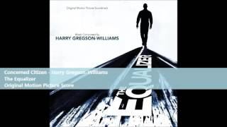 Concerned Citizen - Harry Gregson-Williams
