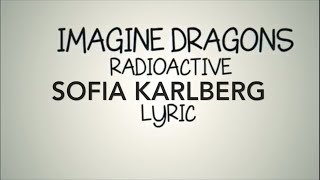 Radioactive Imagine Dragons Sofia Karlberg Cover Lyrics