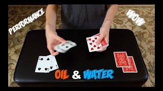 Oil & Water Routine: Unbelievable Card Trick Performance!