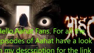 Aahat all Episodes all Seasons