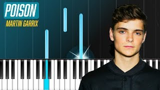 Martin Garrix - ''Poison'' Piano Tutorial - Chords - How To Play - Cover