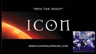 "ICON Trailer Music - ""Into the Night"" Video"