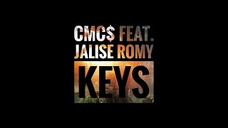 CMC$ Feat. Jalise Romy - Keys [Exclusive]