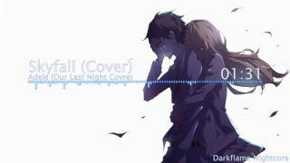 Nightcore- Skyfall (Cover)
