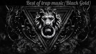 Best of trap music