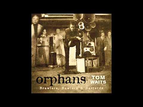 tom-waits-two-sisters-orphans-bastards-chocolatejesus101