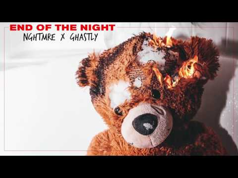 NGHTMRE & Ghastly - End Of The Night