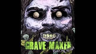 Gravemaker It's Raining Again Lyrics