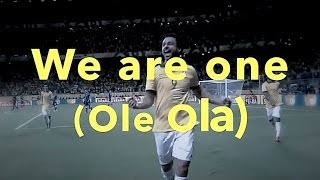 PITBULL - WE ARE ONE (OLE OLA) (LYRICS) [The Official 2014 FIFA World Cup™ Song]