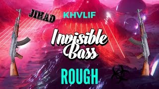 KHVLIF - ROUGH [Bass Boosted]