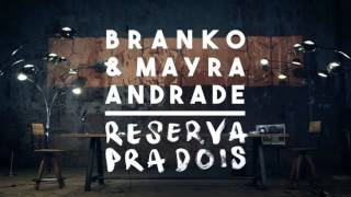 Branko & Mayra Andrade - Reserva Pra Dois ( Koppo Remix )