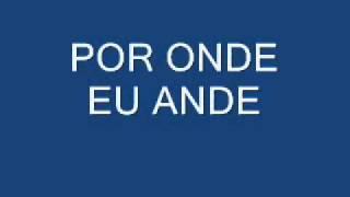 BANDA AMAZONAS-POR ONDE EU ANDE