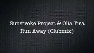 SunStroke Project - Run Away (Balsberg Remix)