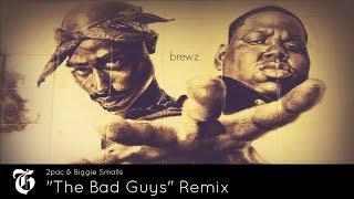 """2Pac & Biggie Smalls - """"The Bad Guys"""" Remix 💥"""