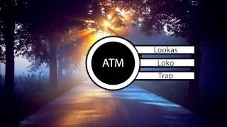 Lookas - Loko