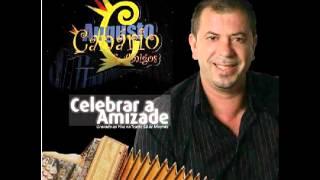 """Augusto Canario & Amigos """"Vamos Celebrar a Amizade"""""""