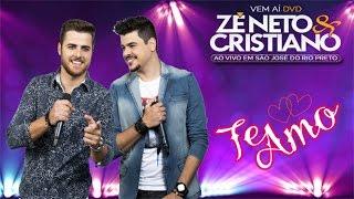 Zé Neto e Cristiano - Te Amo (DVD Ao vivo em São José do Rio Preto)